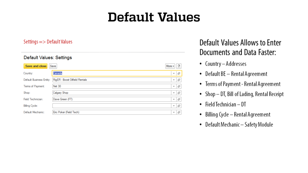 Default Values - RigER - Oilfield Rental Software