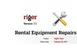 RigER 3.5 Rental Equipment Repairs